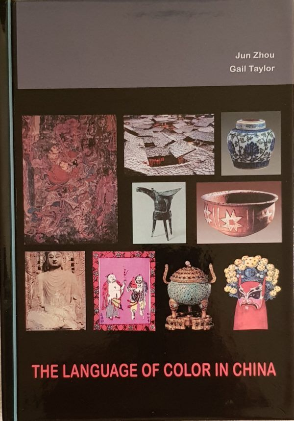 The first book on colors in China, a must have for all Chinese Art Collectors
