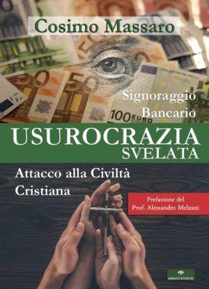 Usurocrazia Svelata - Cosimo Massaro