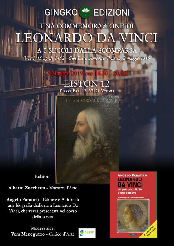 Il prossimo 2 maggio celebreremo i 500 anni dalla morte di Leonardo Da Vinci, a Verona