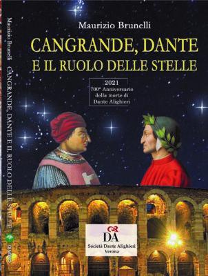 Cangrande, Dante e il ruolo delle Stelle di Maurizio Brunelli