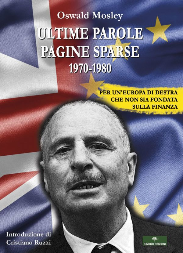Ultime Parole Pagine Sparse Oswald Mosley