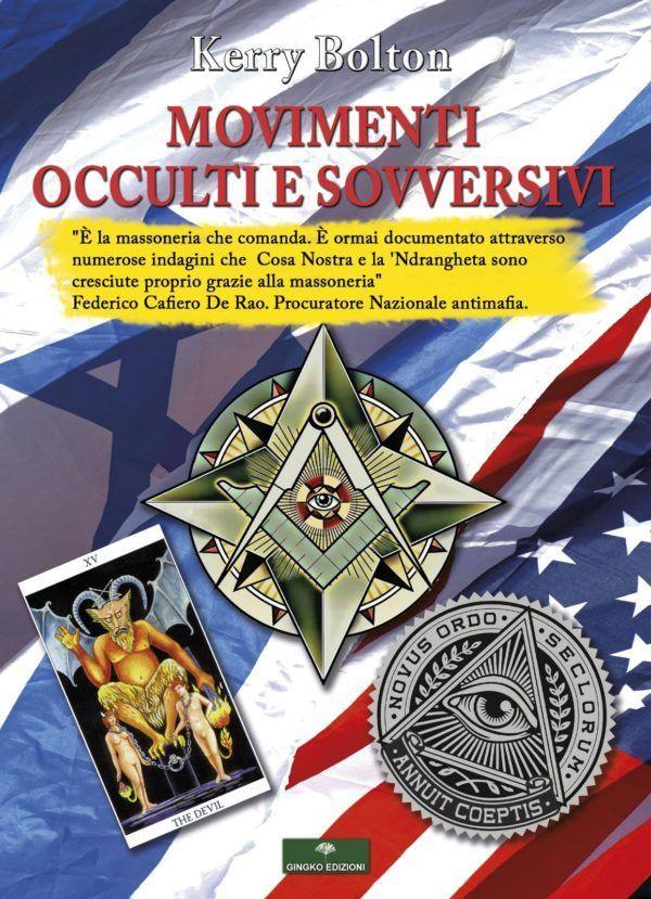 Presto in edicola il libro di Kerry Bolton dedicato ai Movimenti Occulti & Sovversivi