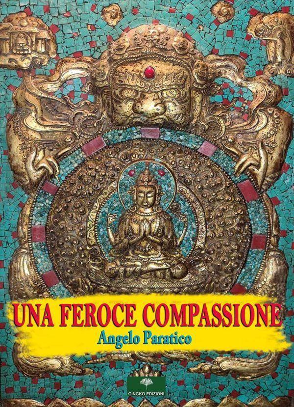 Una Feroce Compassione