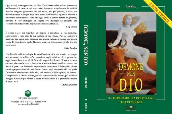 Demone, non Dio – Un libro che mostra, numeri alla mano, dove stiamo andando