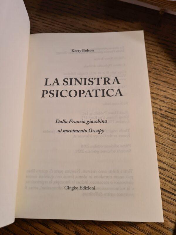 Seconda Edizione della LA SINISTRA PSICOPATICA di Kerry Bolton